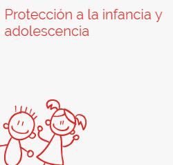 Protección a la Infancia y a la Adolescencia