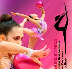 Campeonato Nacional Base Individual-Copa de la Reina Individual-Copa de España Conjuntos Base de Gimnasia Rítmica