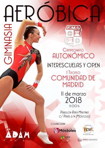 Cartel Autonómico Interescuelas y Open y I Trofeo Comunidad de Madrid de Gimnasia Aeróbica 2018